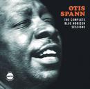 The Complete Blue Horizon Sessions/Otis Spann