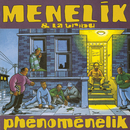 Phenomenelik/Ménélik