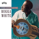 The Complete Bukka White/Bukka White