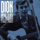 Bronx Blues: The Columbia Recordings (1962-1965)/Dion