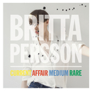 Current Affair Medium Rare/Britta Persson