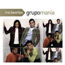 Mis Favoritas/Grupo Mania