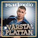Värsta Plattan/Markoolio