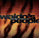 Back Again: The Greatest Hits/Waldo's People