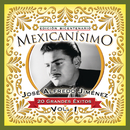 Mexicanisimo-Bicentenario / Jose Alfredo Jimenez Vol. 1/José Alfredo Jiménez