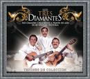 Tesoros De Coleccion - Los Tres Diamantes/Los Tres Diamantes