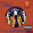 X.O. Experience/Tha Liks