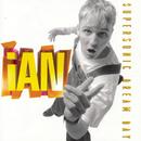 Supersonic Dream Day/Ian