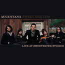 Sweet and Low (Live at Sweetwater Studios)/Augustana