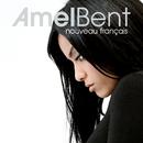 Nouveau Francais/Amel Bent