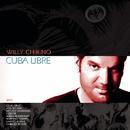 Cuba Libre/Willy Chirino