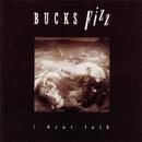 I Hear Talk/Bucks Fizz