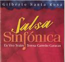 Salsa Sinfonica/Gilberto Santa Rosa