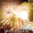 Mitten im Licht/Hanne Haller