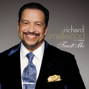 Trust Me (Extended Version)/Richard Smallwood With Vision