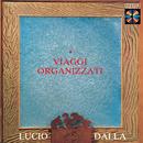 Viaggi Organizzati/Lucio Dalla