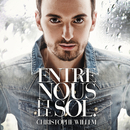 Entre nous et le sol (Radio Edit)/Christophe Willem