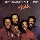 TOUCH/Gladys Knight & The Pips