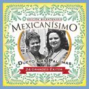 Mexicanisimo-Bicentenario/Dueto Las Palomas/Dueto Las Palomas