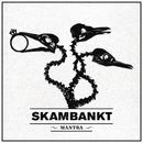 Mantra/Skambankt