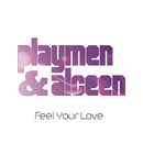 Feel Your Love feat.The Fade,Mia/Playmen
