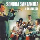 Sonora Santanera - Con Un Beso/La Sonora Santanera