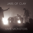 Live Monsters/Jars Of Clay