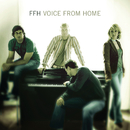 Voice From Home/FFH