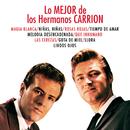 Lo Mejor De Los Hermanos/Hermanos Carrion