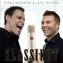 Klassikot/Ressu Redford & Jussi Rainio