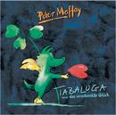 Tabaluga und das verschenkte Glück/Peter Maffay