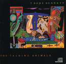 The Talking Animals/T Bone Burnett
