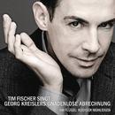 Tim Fischer singt Georg Kreislers Gnadenlose Abrechnung/Tim Fischer