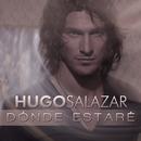 Donde Estare/Hugo Salazar