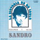 La Historia De Un Idolo (1963/1969) Vol. 1/Sandro