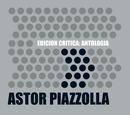 Edición Crítica: Antología/Astor Piazzolla