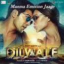 """Manma Emotion Jaage (From """"Dilwale"""")/Amit Mishra, Anushka Manchanda & Antara Mitra"""
