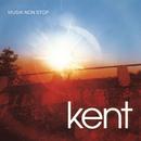 Musik Non Stop/Kent