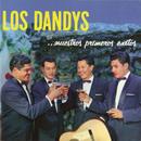 Primeros Exitos/Los Dandys