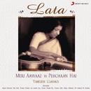 Lata - Meri Aawaaz Hi Pehchaan Hai/Lata Mangeshkar
