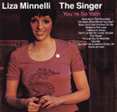 The Singer/Liza Minnelli