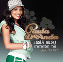 Walk Away (Remember Me) (No Rap Radio Edit)/Paula DeAnda