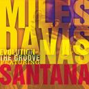 Evolution Of The Groove/Miles Davis