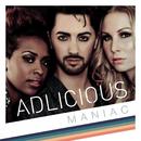 Maniac/Adlicious