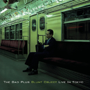 Blunt Object - Live In Tokyo/The Bad Plus