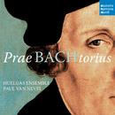 PraeBachtorius/Huelgas Ensemble