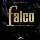 Verdammt wir leben noch - Der Falco Film/Original Soundtrack