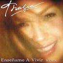 Enséñame A Vivir (Dance Remix)/Thalía