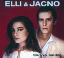 Tout Va Sauter/Elli & Jacno