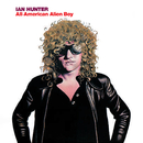 All American Alien Boy (Expanded Edition)/Ian Hunter